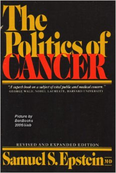 Cancer, Dr. Samuel Epstein, Pesticides, Toxins